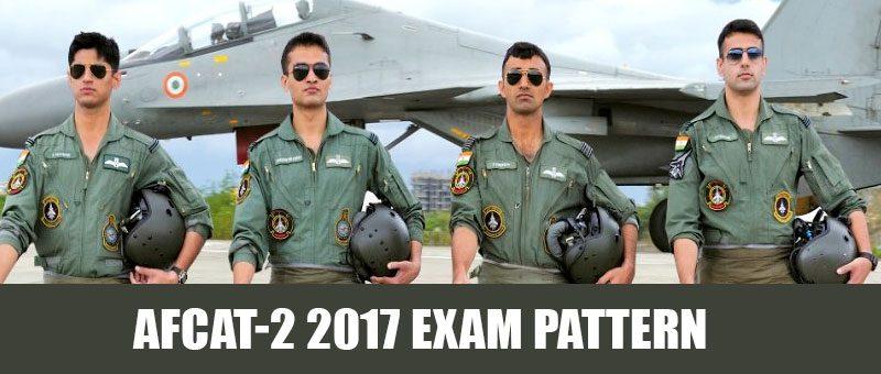 AFCAT-2 2017 Exam Pattern
