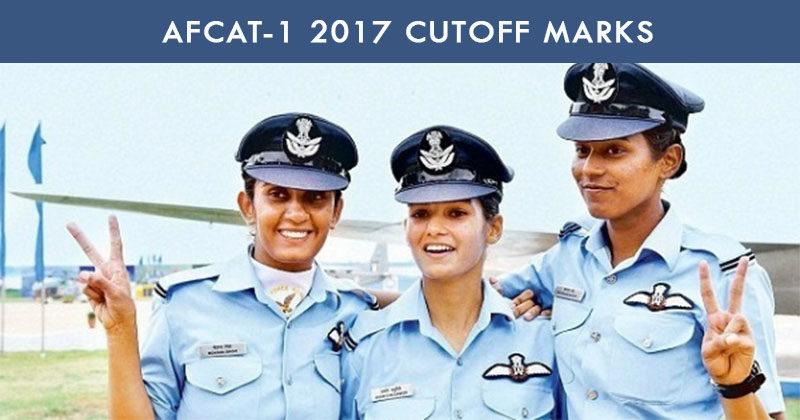 AFCAT-1 2017 Cutoff Marks