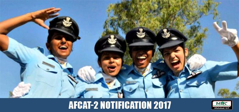 AFCAT-2 NOTIFICATION 2017