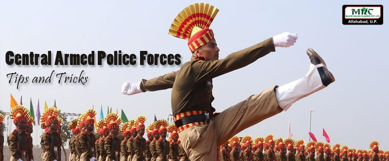 Central Armed Police Forces Tips and Tricks