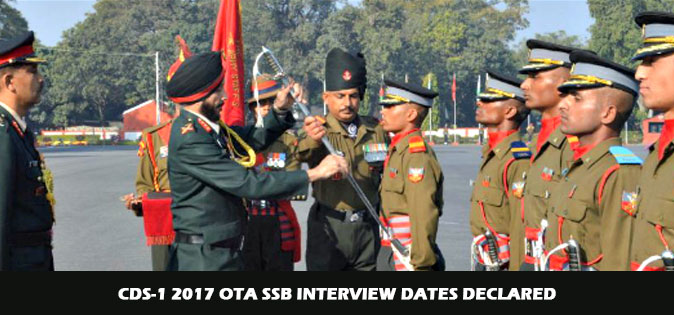 CDS-1 2017 OTA SSB Interview Dates Declared