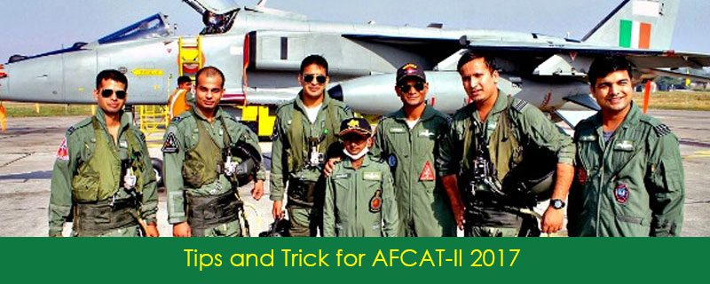 Tips and Trick for AFCAT-II 2017