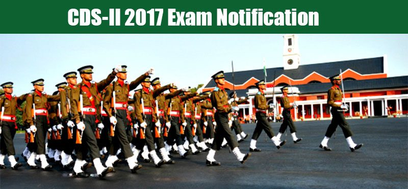 CDS-II 2017 Exam Notification