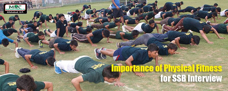 Importance of Physical Fitness for SSB Interview