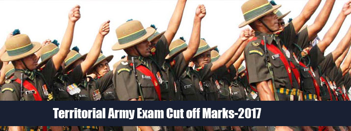Territorial Army Exam Cut off Marks-2017