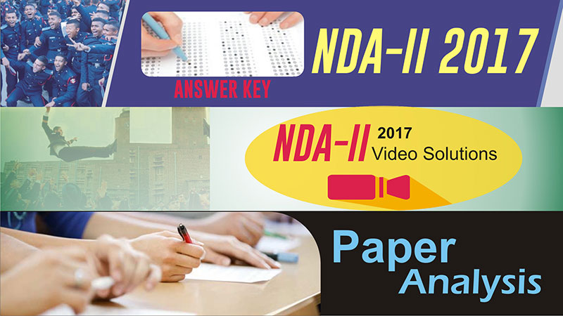 NDA-II 2017 Video Solution, Paper Analysis and Answer Key