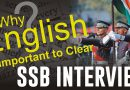 Why English is important language in SSB?