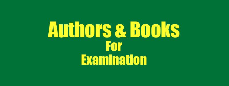 Authors & Books for Examination