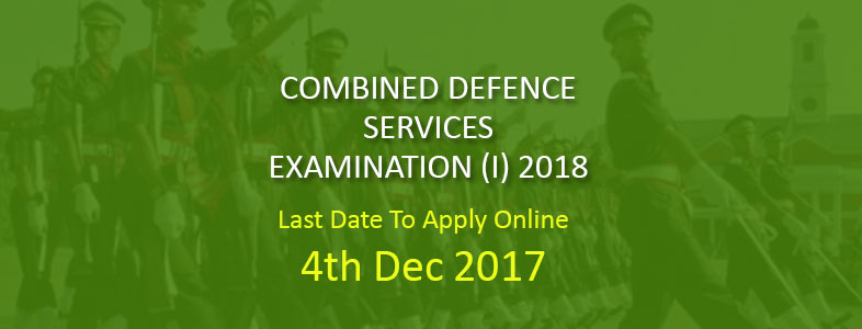 Combined Defence Services Examination (I), 2018