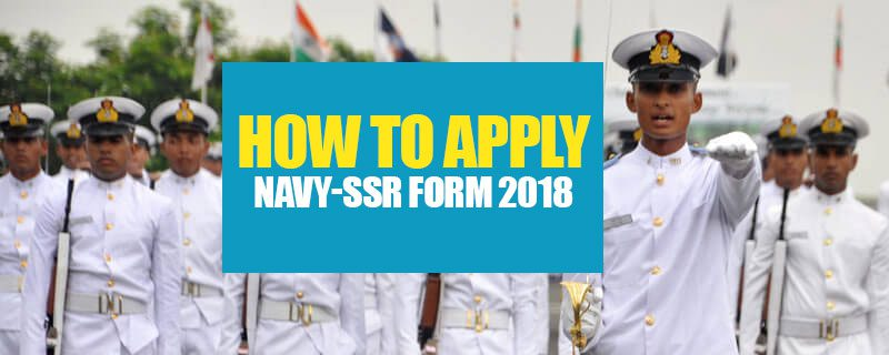 HOW TO APPLY NAVY-SSR FORM 2018