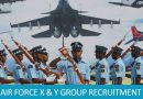 INDIAN AIR FORCE X & Y GROUP RECRUITMENT 2018