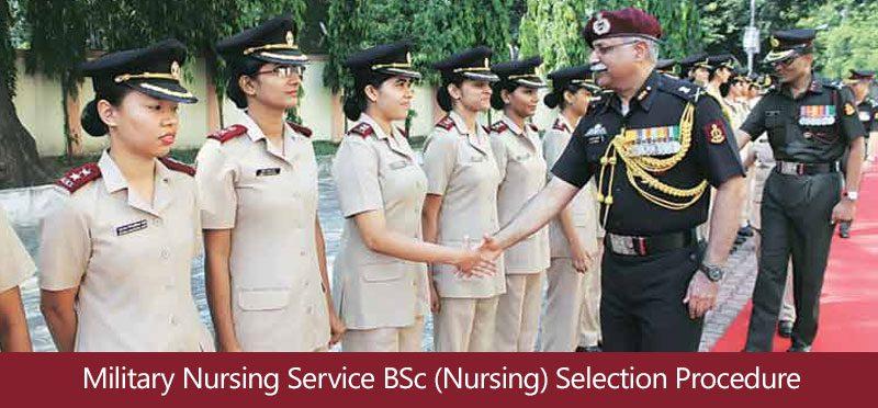 Military Nursing Service BSc (Nursing) Course – 2018 Selection Procedure
