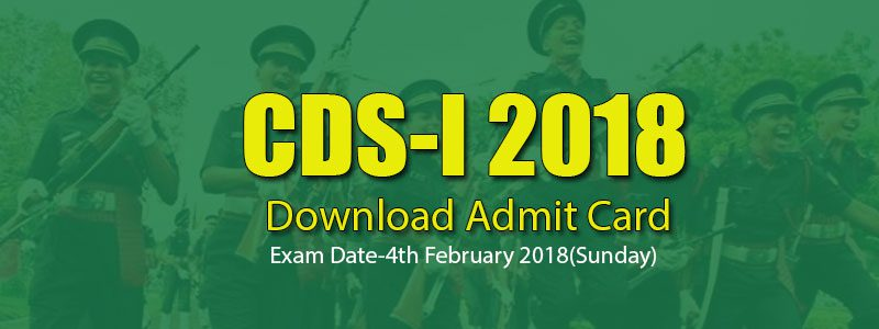 Download CDS-I 2018 Admit Card