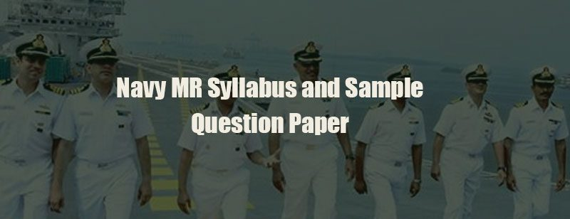 Navy MR Syllabus and Sample Question Paper