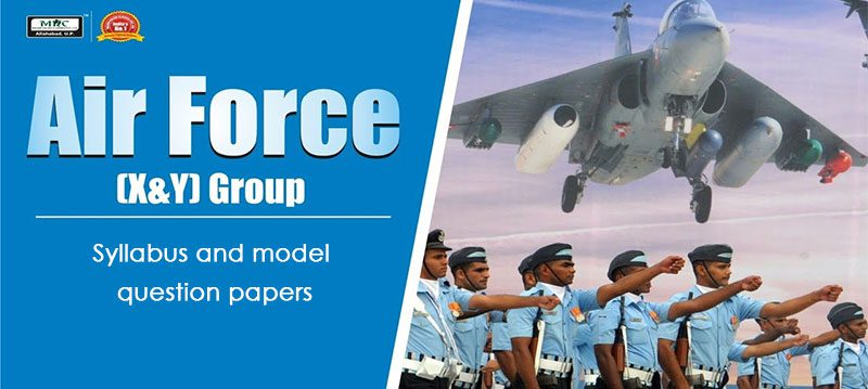 Air Force X & Y Groups Syllabus and model question papers