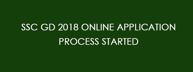 SSC GD 2018 ONLINE APPLICATION