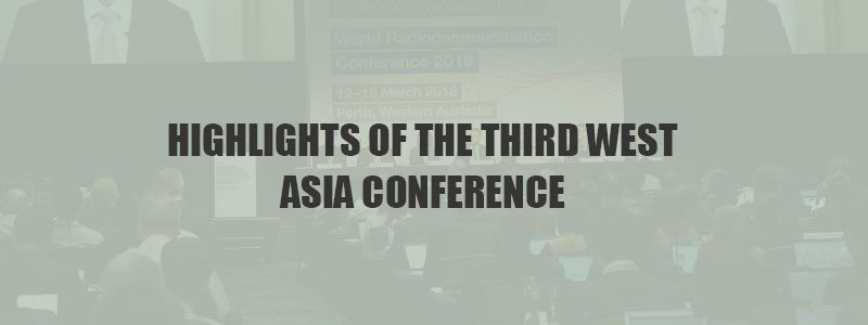 Highlights of the Third West Asia Conference