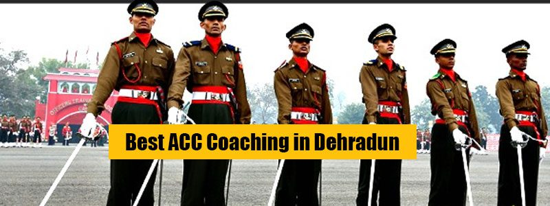 Best ACC Coaching in Dehradun