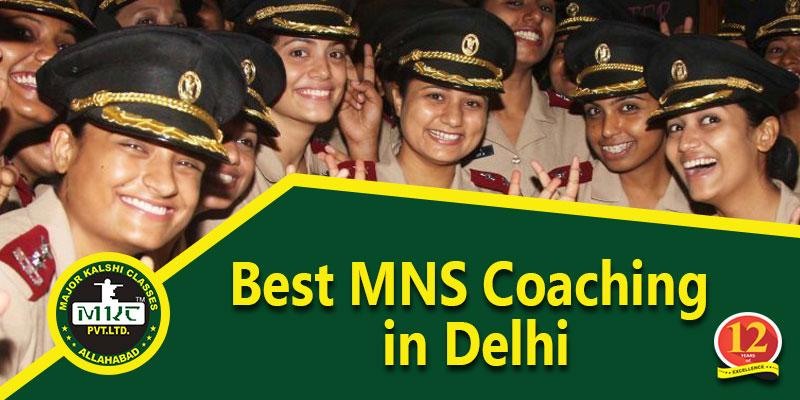 MNS Coaching in Delhi