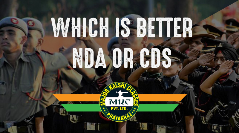 Which is better, NDA or CDS