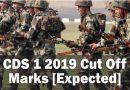 CDS 1 2019 Cut Off Marks