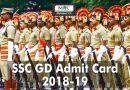 SSC GD Admit Card 2018-19