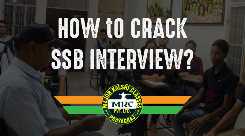 How to Crack SSB Interview