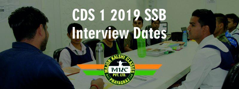 CDS 1 2019 SSB Interview Dates