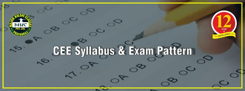 CEE Syllabus & Exam Pattern