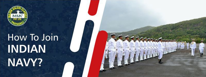 HOW TO JOIN INDIAN NAVY