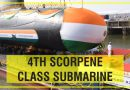 Launch of Fourth Scorpene Class Submarine – VELA