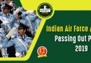 Indian Air Force Academy Passing Out Parade – 15th June 2019
