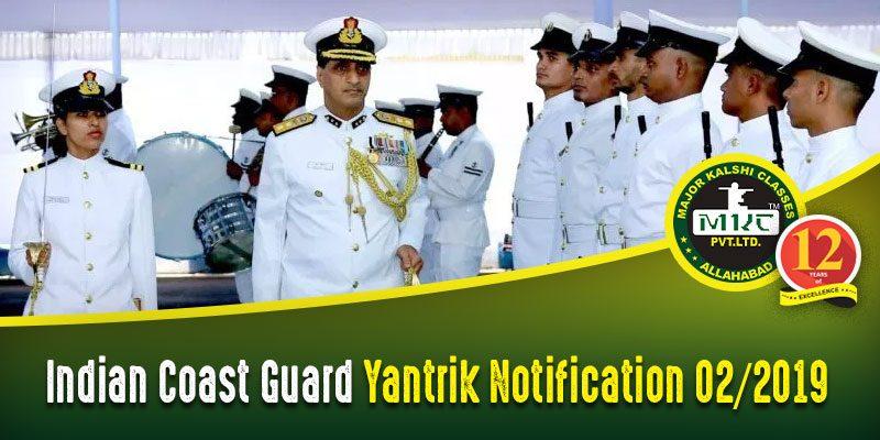 Indian Coast Guard Yantrik Notification 2019