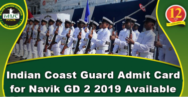 Indian Coast Guard Admit Card for Navik GD 2 2019 Available