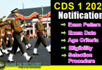 CDS 1 2020 Notification, Exam Date, Age Criteria and Eligibility