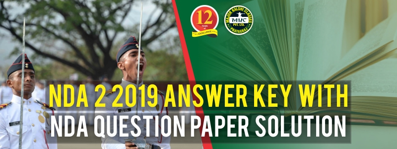 NDA 2 2019 Answer Key with NDA Question Paper Solution