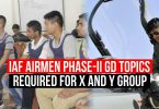 IAF Airmen Phase II GD Topics for X and Y Group
