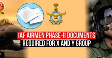 IAF Airmen Phase-II Documents Required For X and Y Group