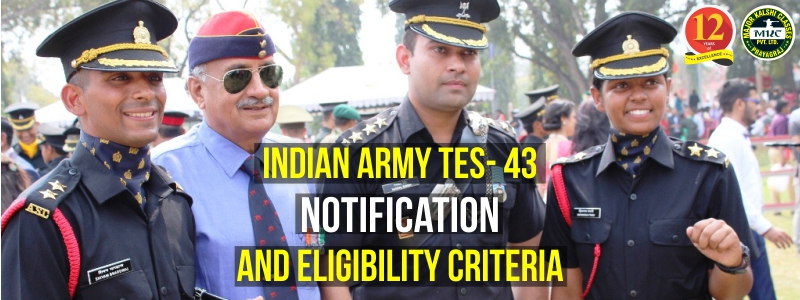 Indian Army TES-43 Recruitment Notification Eligibility Criteria July 2020