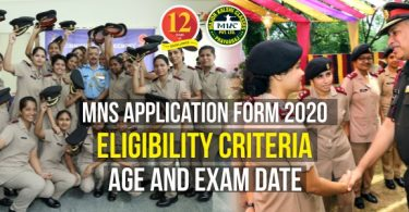 MNS Application Form 2020, Eligibility, Age and Exam Date
