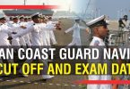 Indian Coast Guard Navik GD Cut Off and Exam Dates 1/2020