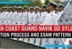 Indian Coast Guard Navik GD Syllabus, Selection Process and Pattern 1/2020