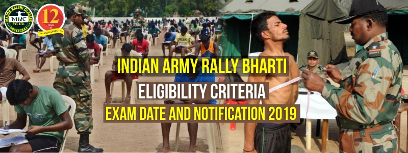 Indian Army Rally Bharti Eligibility Criteria, Exam Date, Notification-2019