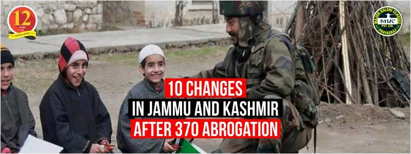 What are changes in Jammu and Kashmir after 370 Abrogation?