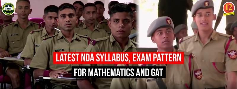 Latest NDA Syllabus, Exam Pattern For Mathematics and GAT