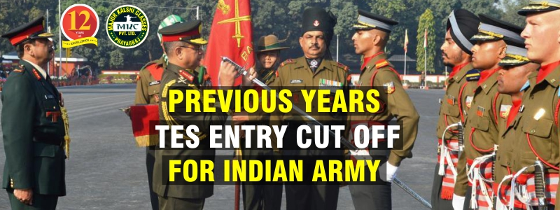 TES Cut off Percentage of Previous Year in Indian Army