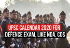 UPSC Calander 2020 For Defence Examination