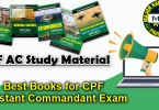 CPF AC Study Material, Best Books for CPF Assistant Commandant Exam