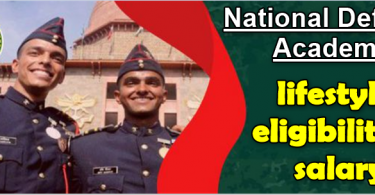 National Defence Academy lifestyle, eligibility and salary