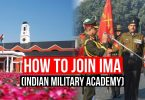 How To Join IMA (Indian Military Academy), How to Get IMA?